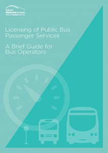 Licensing of Public Bus Passenger Services, A Brief Guide for Bus Operators